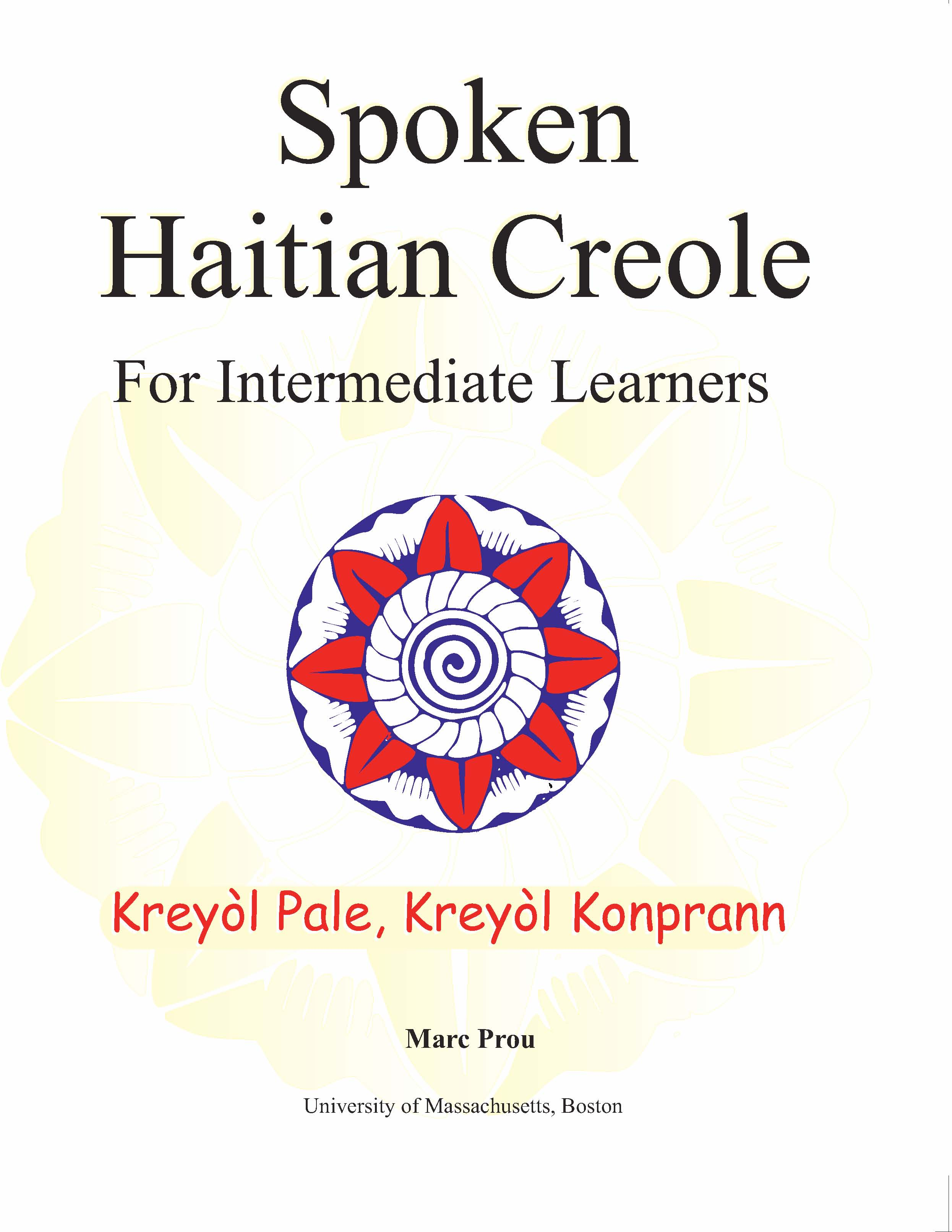 Spoken Haitian Creole (Kreyol Pale)