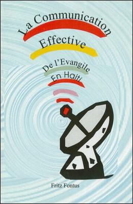 La Communication Effective de l'Evangile en Haïti