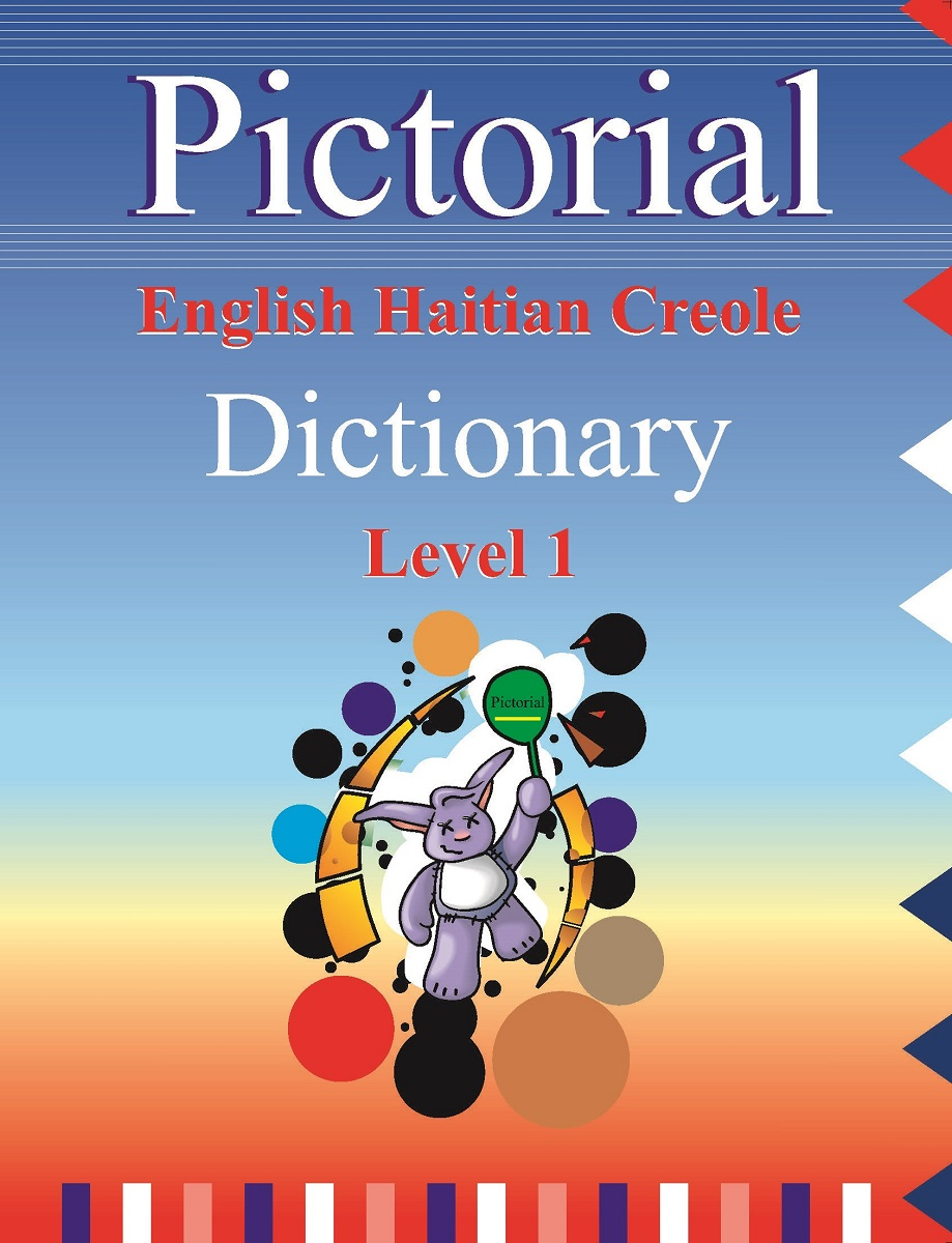 Pictorial English-Haitian Creole Dictionary Level I