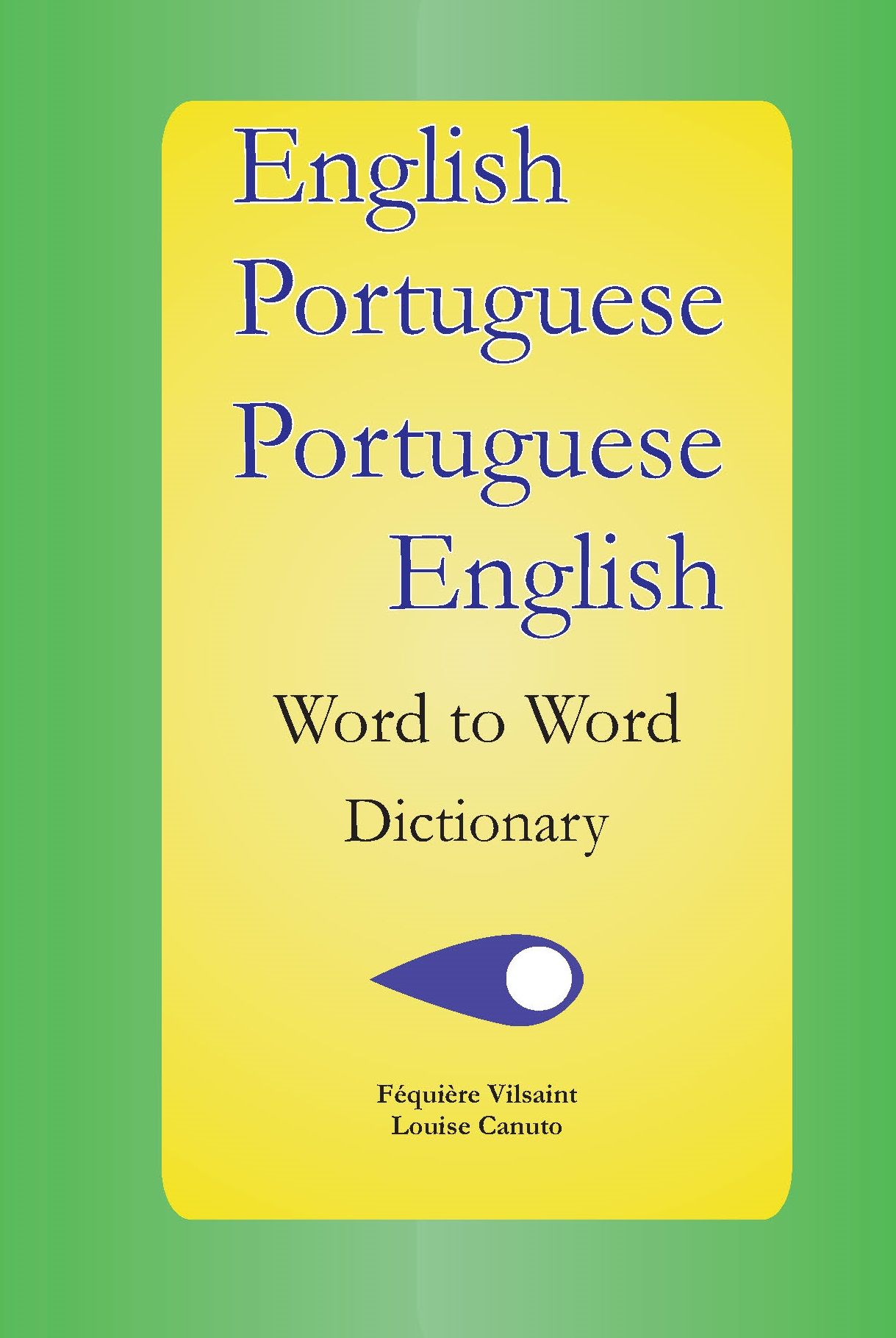 English-Portuguese, Portuguese-English Word to Word Dictionary