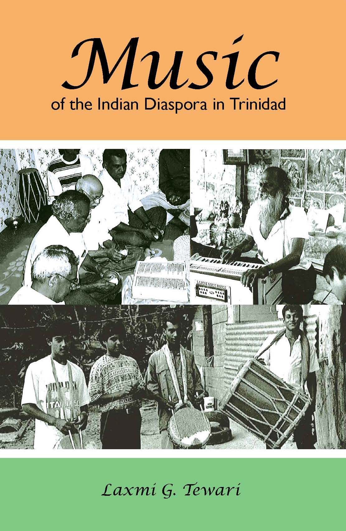 Music of the Indian Diaspora in Trinidad (with CD)