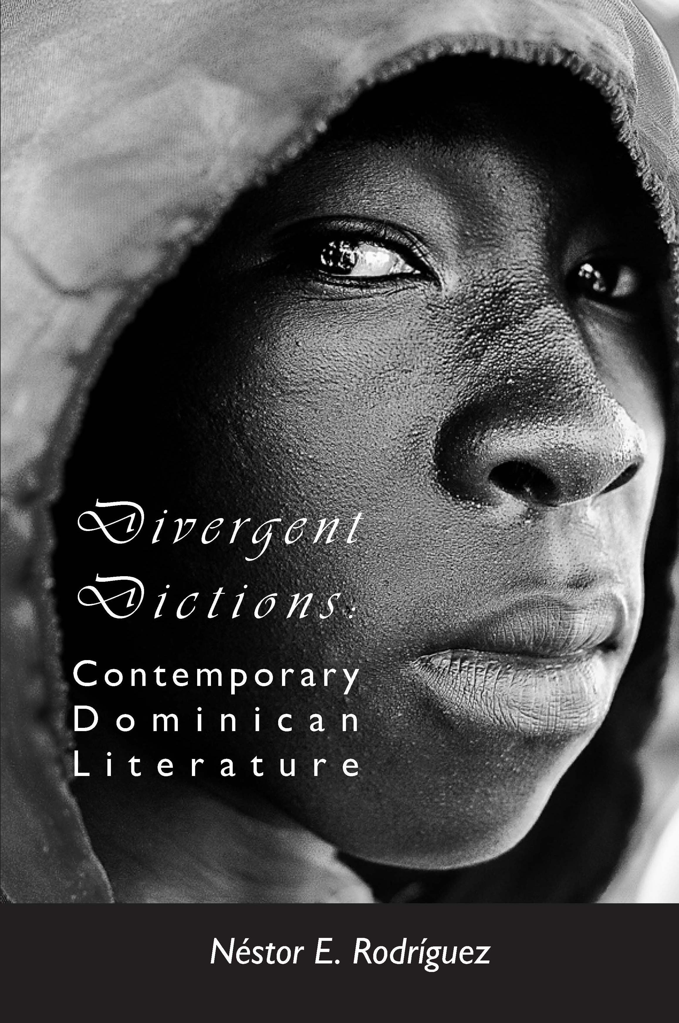 Divergent Dictions: Contemporary Dominican Literature