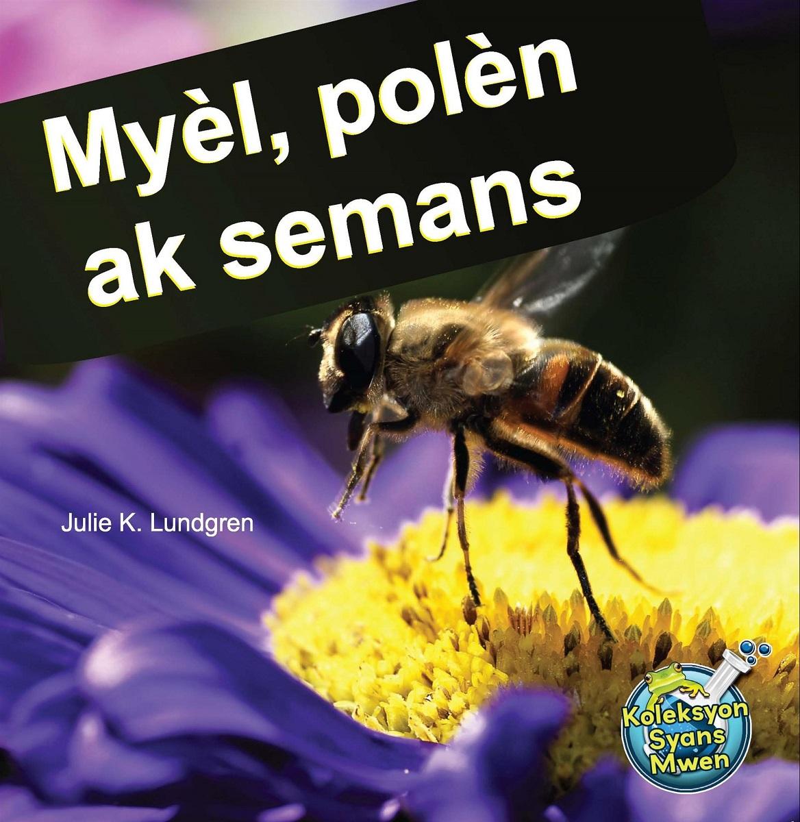 Myèl, Polèn ak Semans