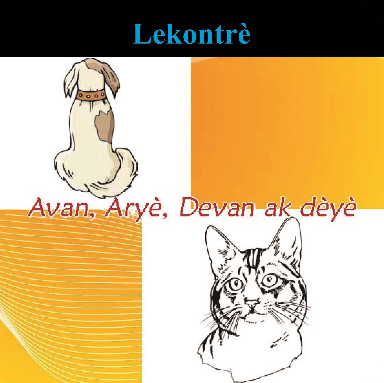 Avan, Aryè, Devan ak Dèyè