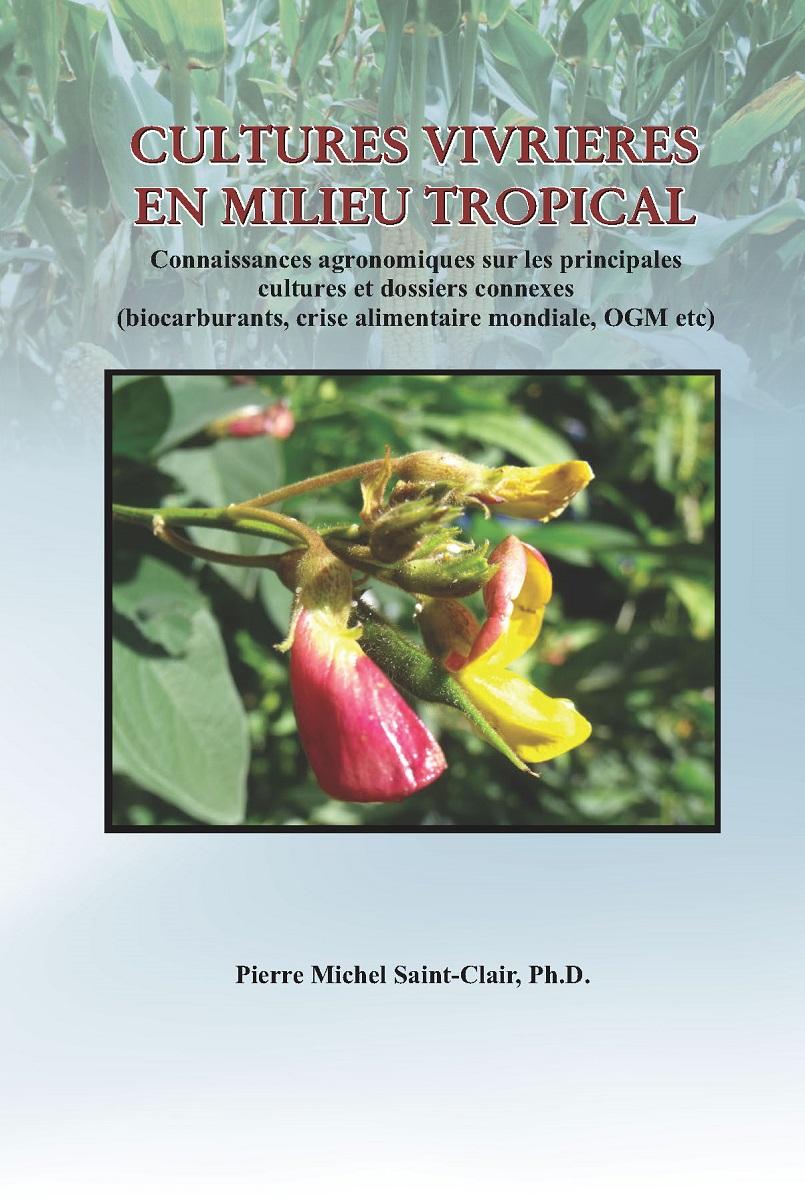 Cultures Vivrières En Milieu Tropical