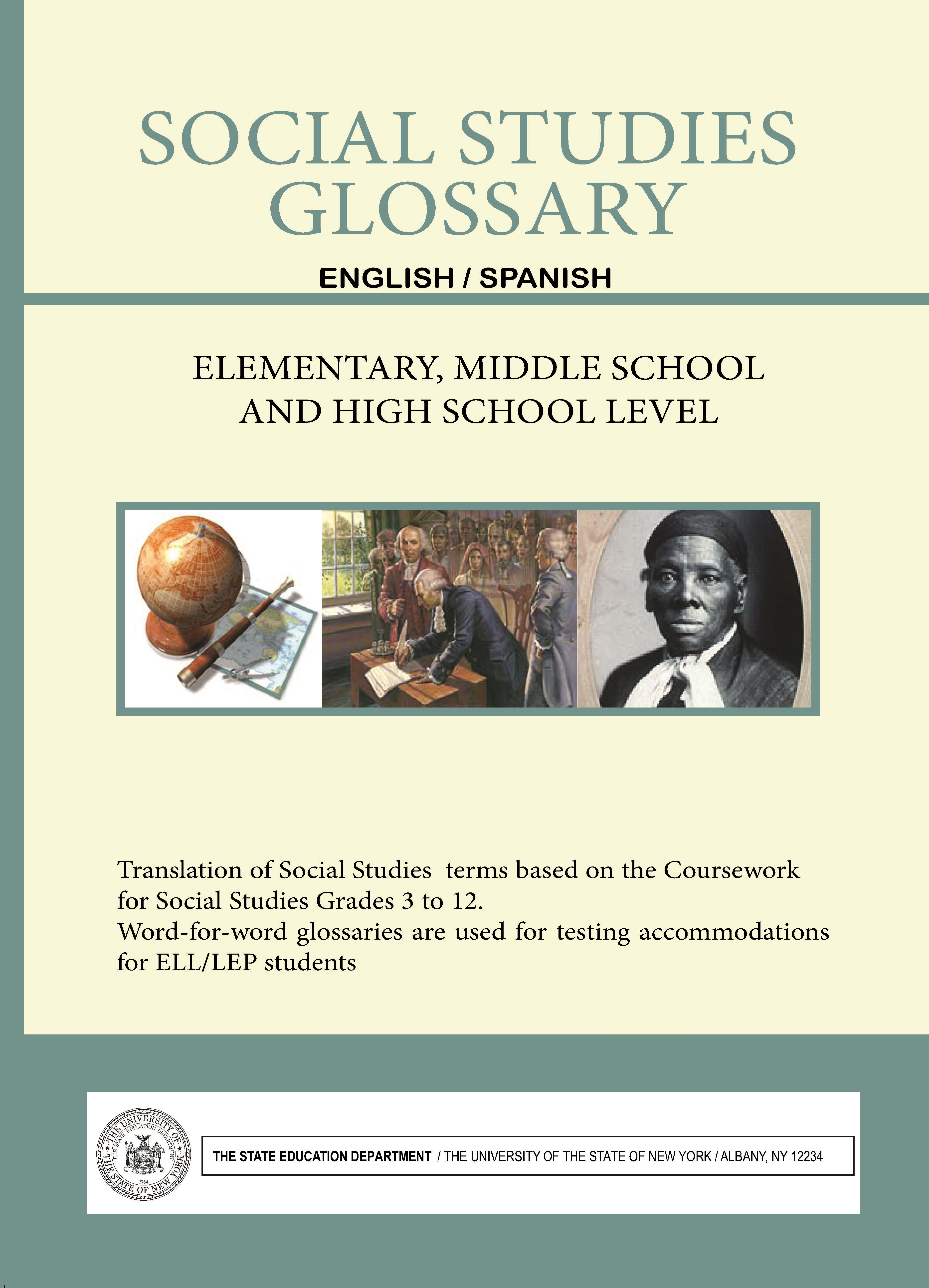 Social Studies Glossary  English/Spanish  Elementary, Middle School and High School Level