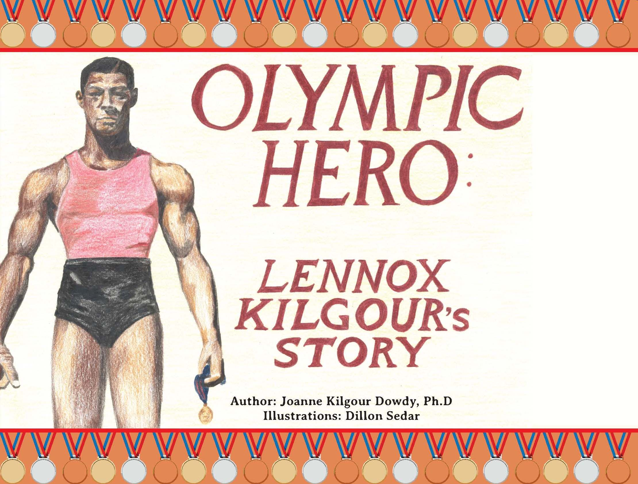 Olympic Hero: Lennox Kilgour's Story(Hard Cover)