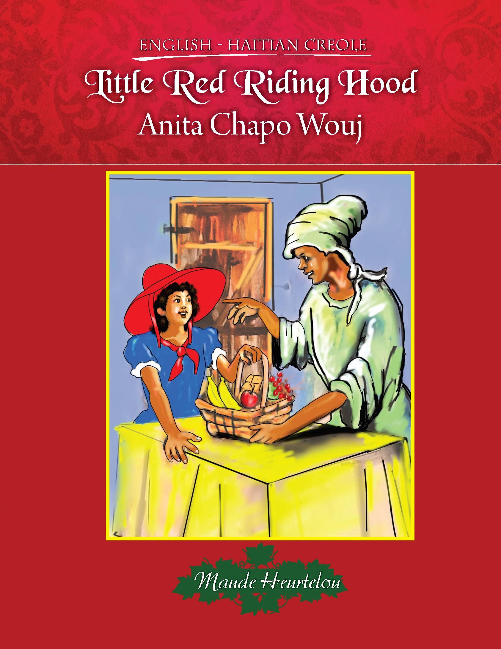 Little Red Riding Hood / Anita Chapo Wouj