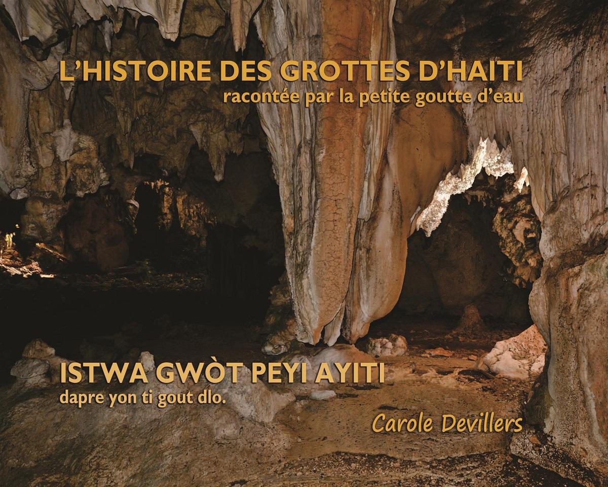 L'Histoire Des Grottes d'Haïti, racontée par la petite goutte d'eau (Bilingual)