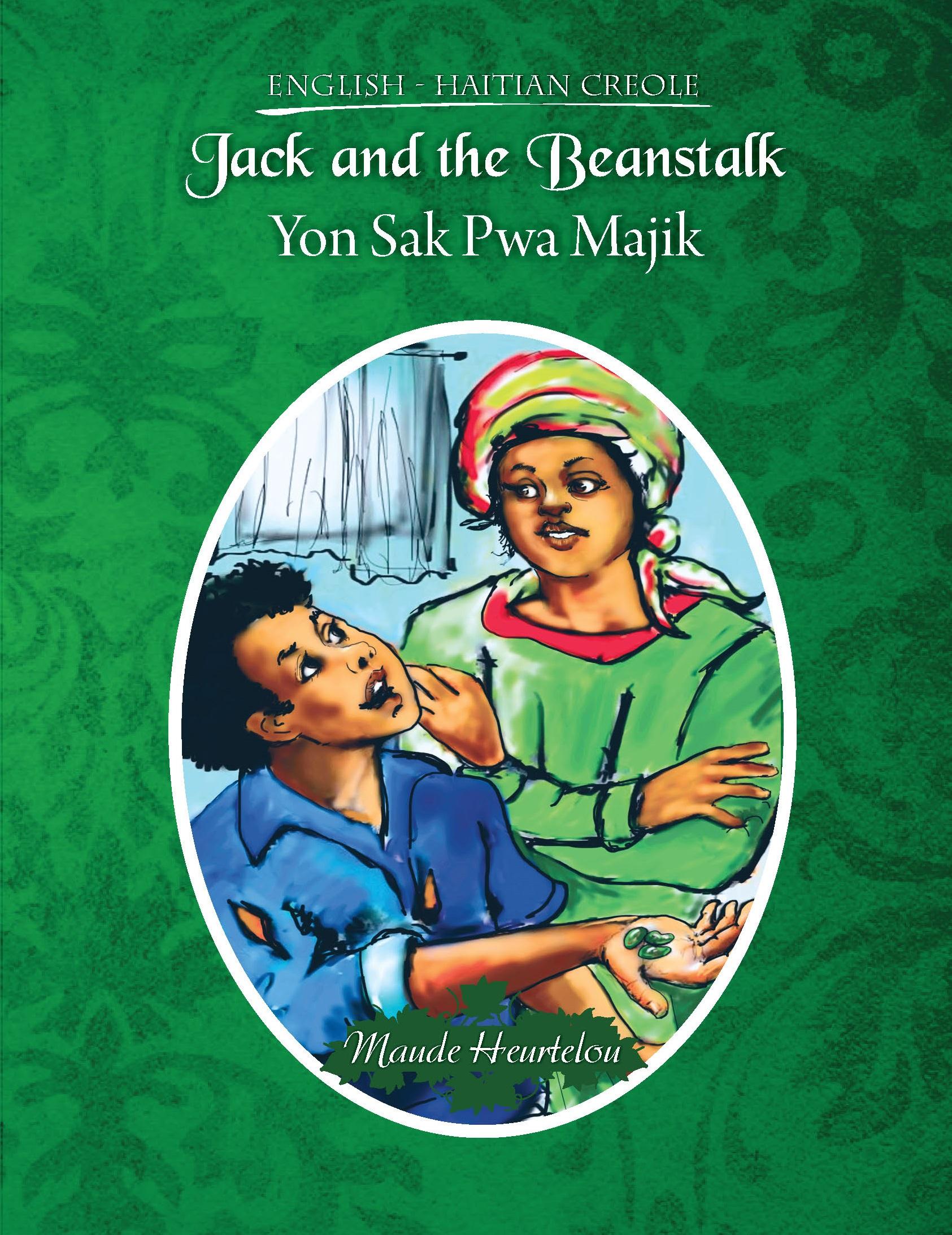 Jack and the Beanstalk / Yon Sak Pwa Majik