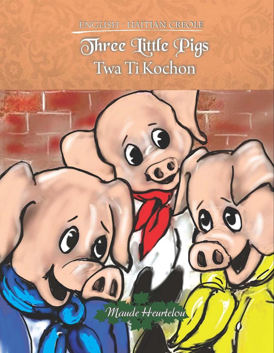 Three Little Pigs / Twa Ti Kochon