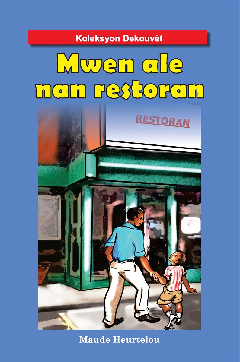 Mwen Ale Nan Restoran