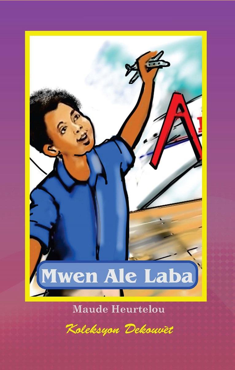 Mwen Ale Laba