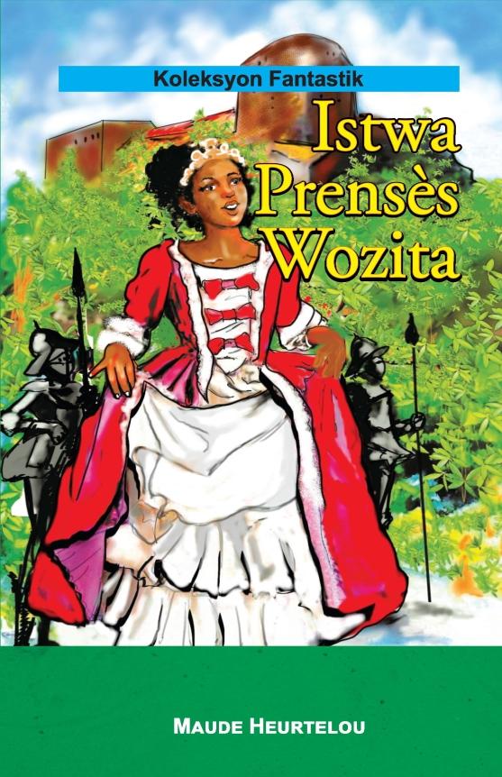 Istwa Prensès Wozita