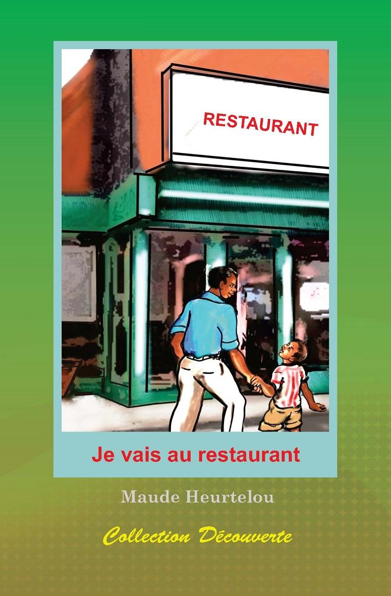 Je vais au restaurant