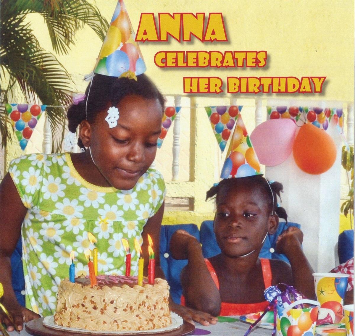 Anna Celebrates Her Birthday