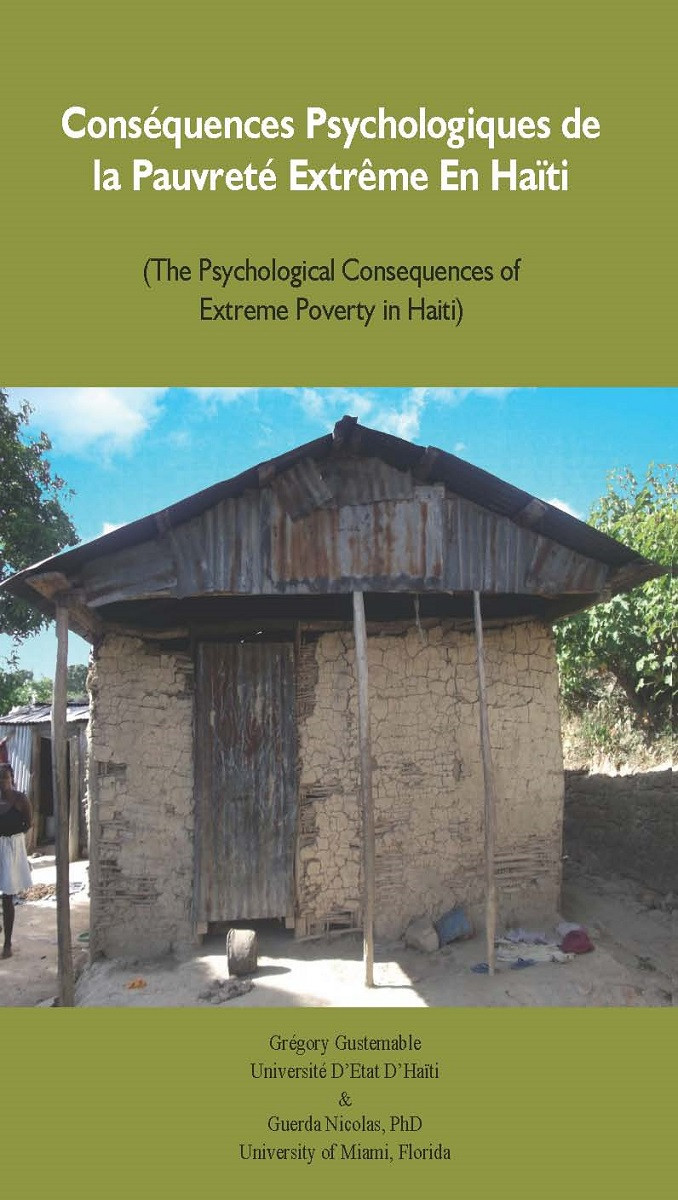 Conséquences Psychologiques de la Pauvreté Extrême En Haïti (The Psychological Consequences of Extreme Poverty in Haiti)