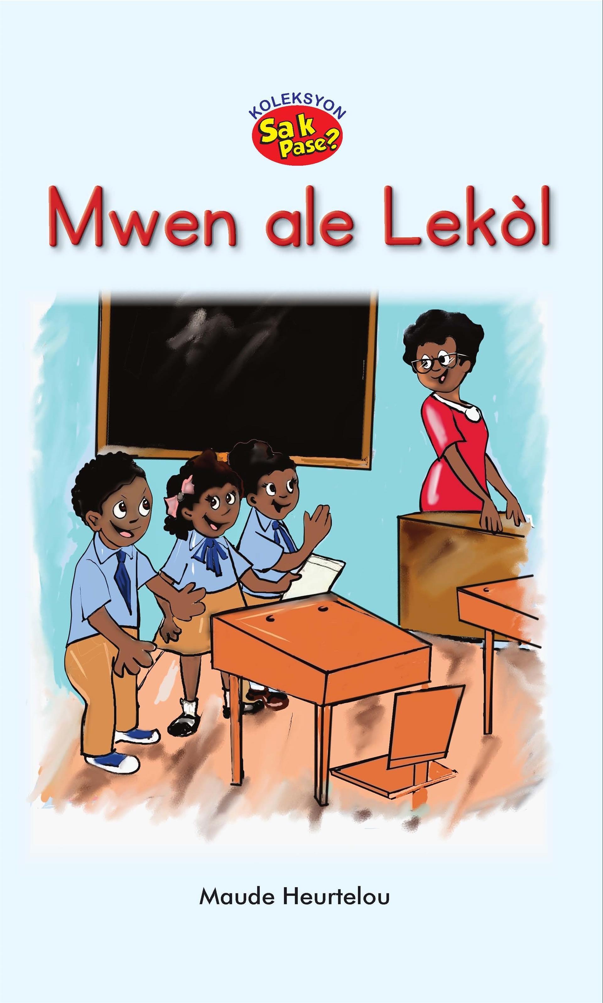 Mwen ale Lekòl