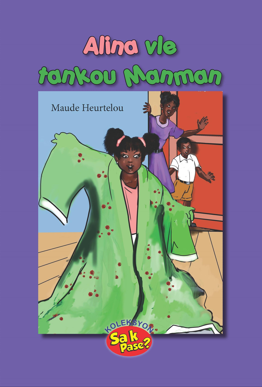 Alina vle tankou Manman (Big Book)