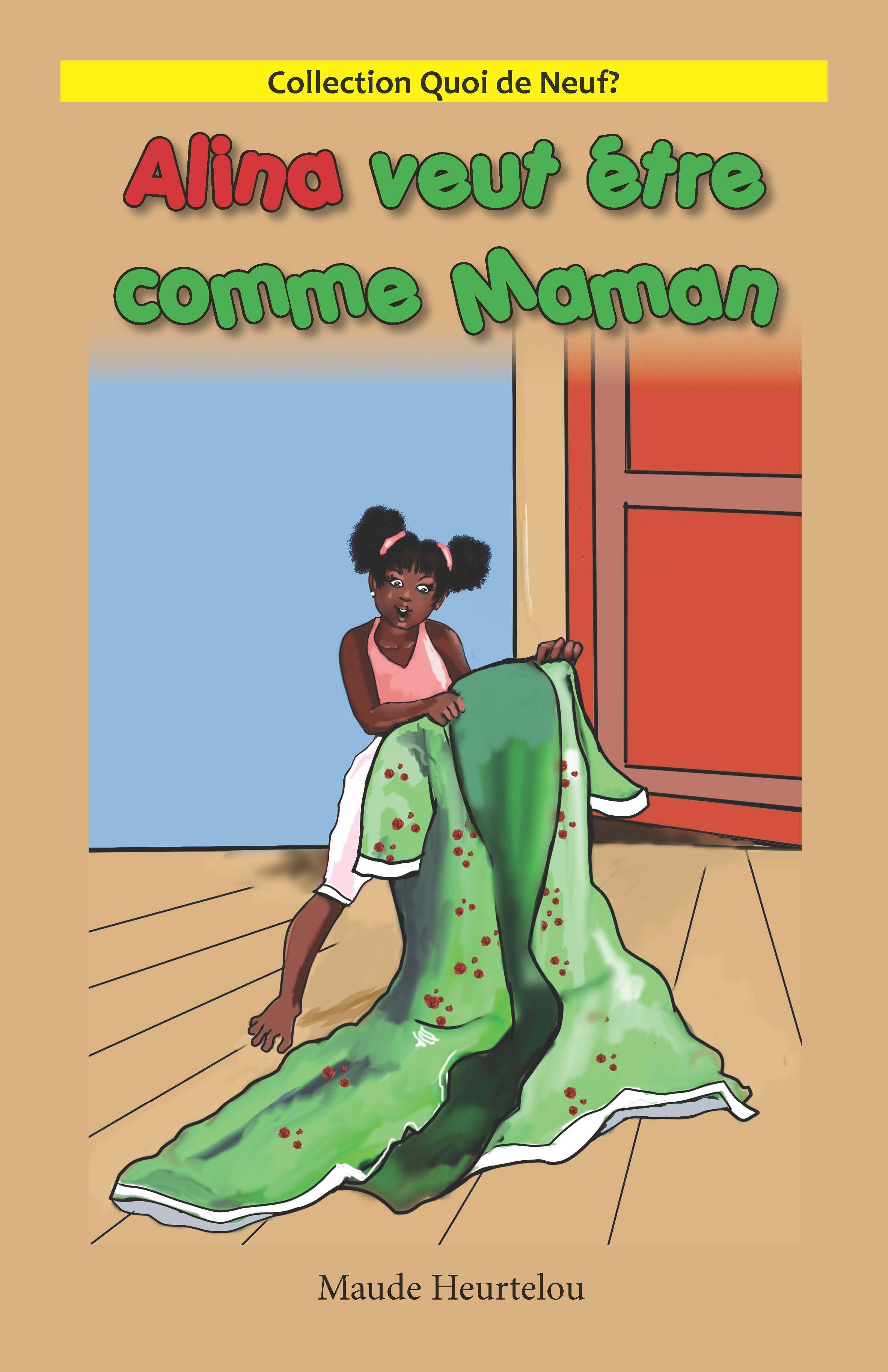 Alina veut être comme Maman (Big Book)