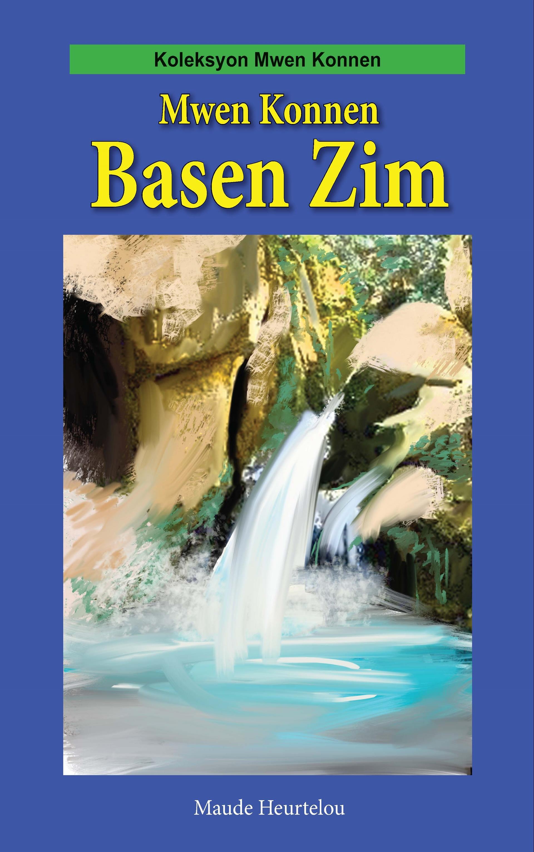 Mwen Konnen Basen Zim (Big Book)