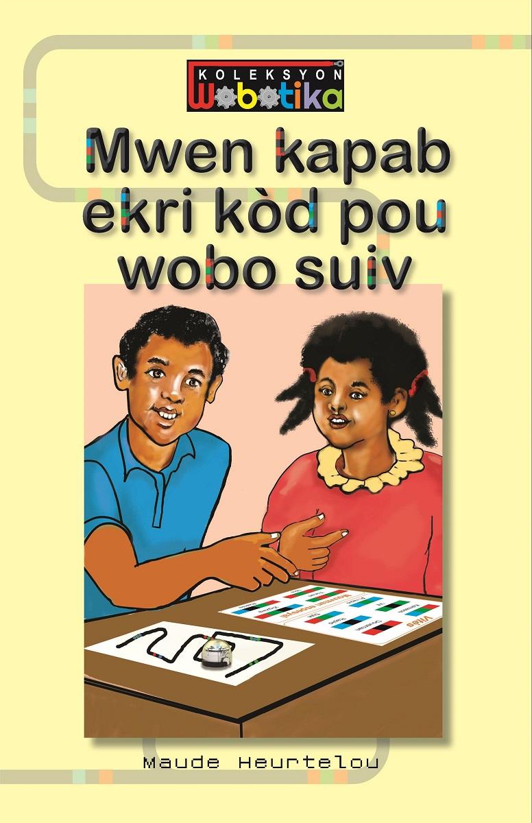Mwen kapab ekri kòd pou wobo suiv (Big Book)