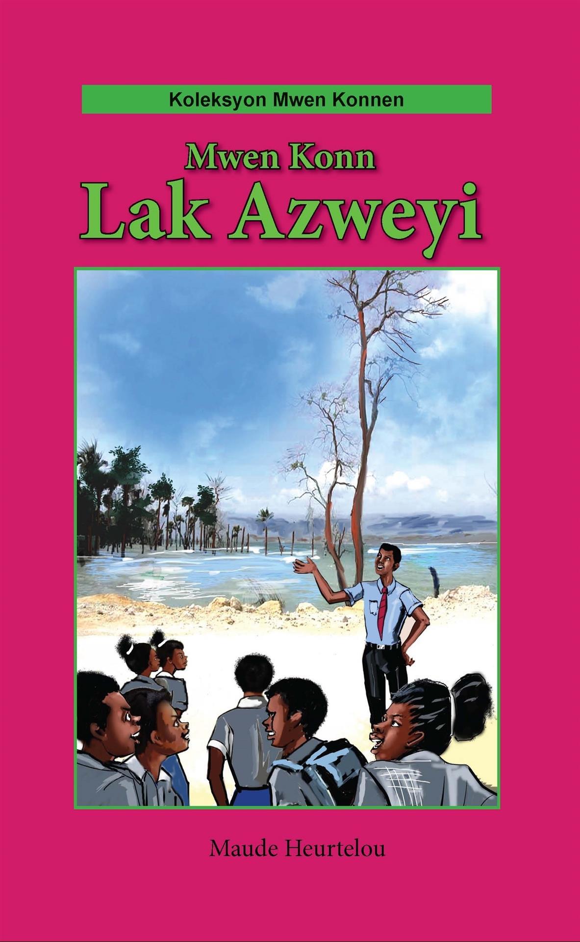 Mwen konn lak Azweyi (Big Book)