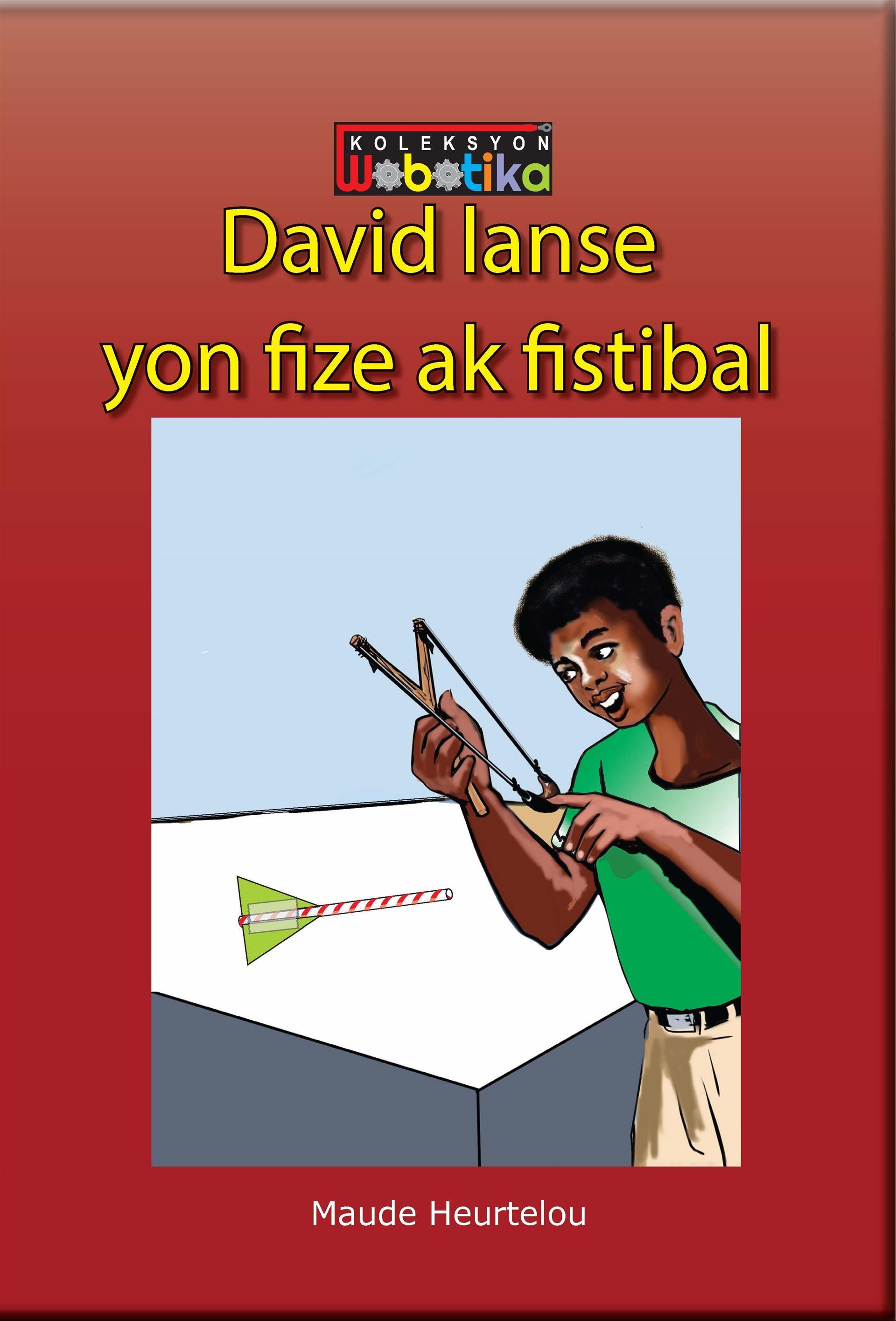 David lanse yon fize ak fistibal