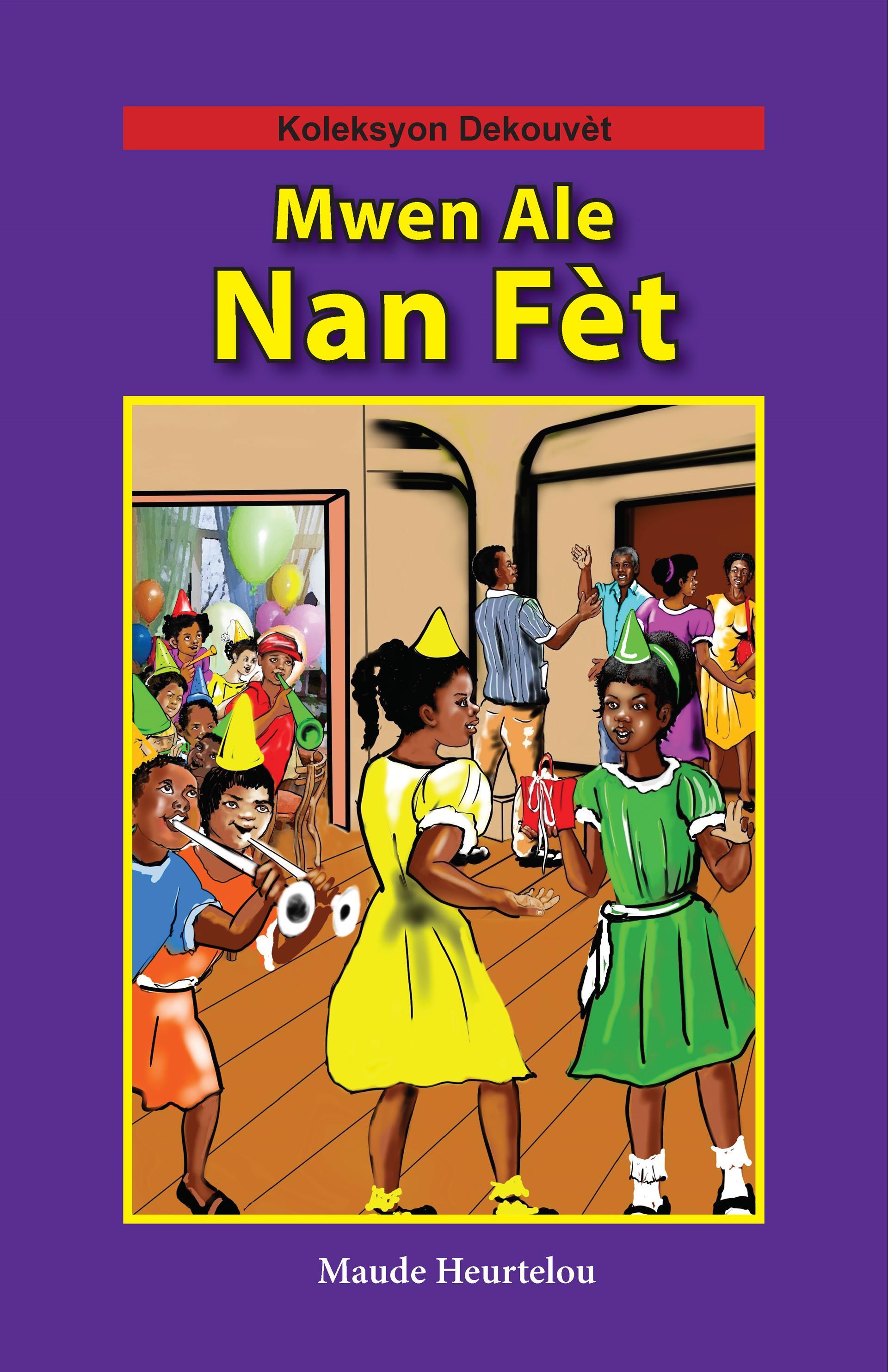Mwen Ale Nan Fèt (Big Book)