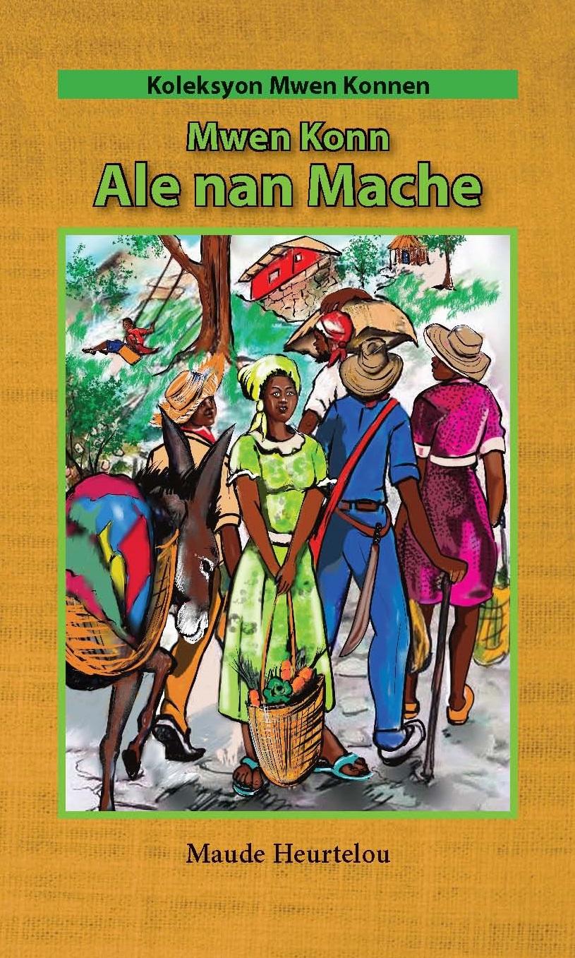Mwen konn ale nan mache (Big Book)