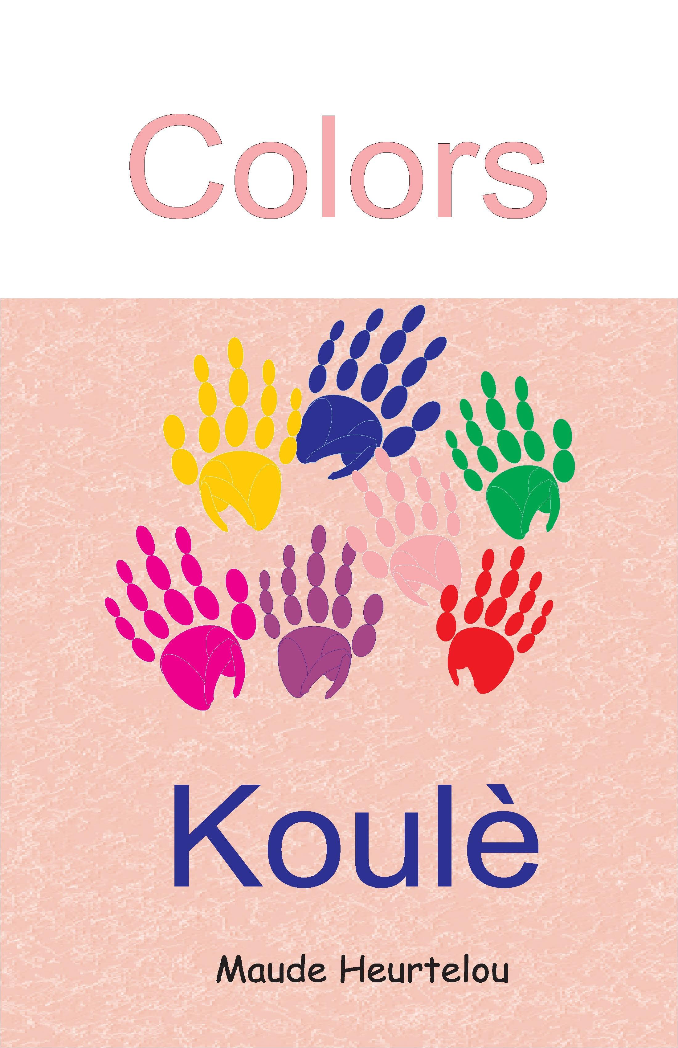 Big Book Colors / Koulè , Bilingual