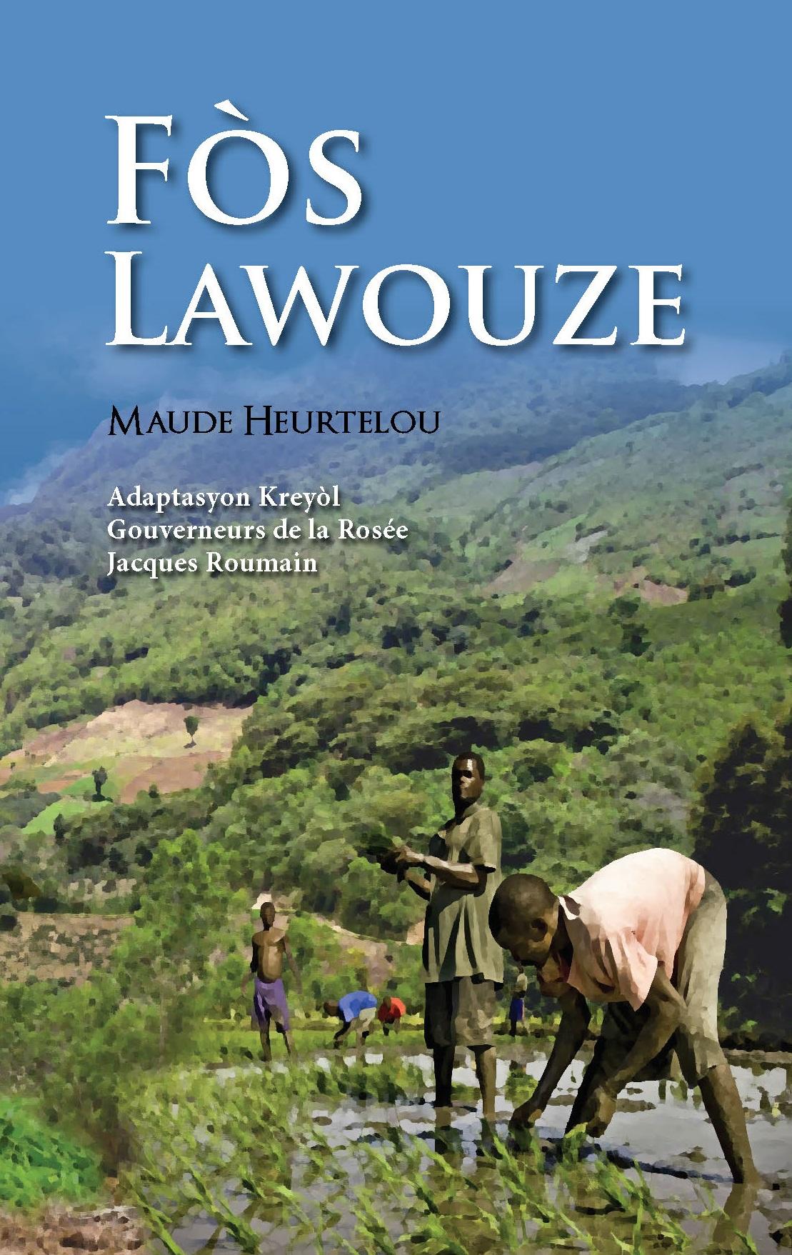 Fòs Lawouze