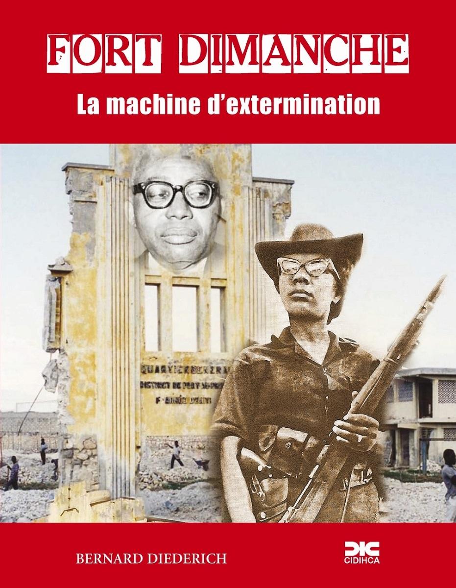FORT DIMANCHE: La machine d'extermination