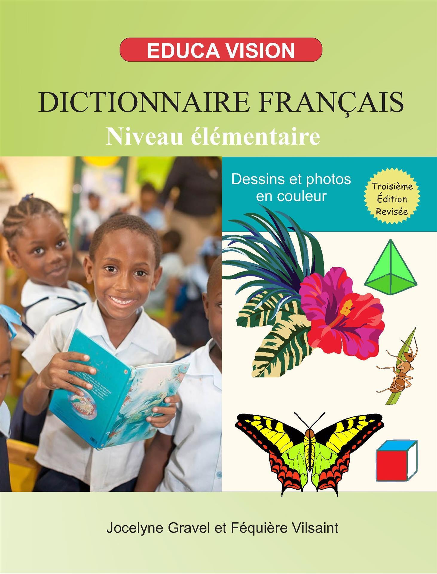 Dictionnaire Français, Niveau Elémentaire (3ème Édition)