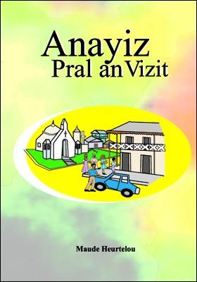 Anayiz Pral an Vizit