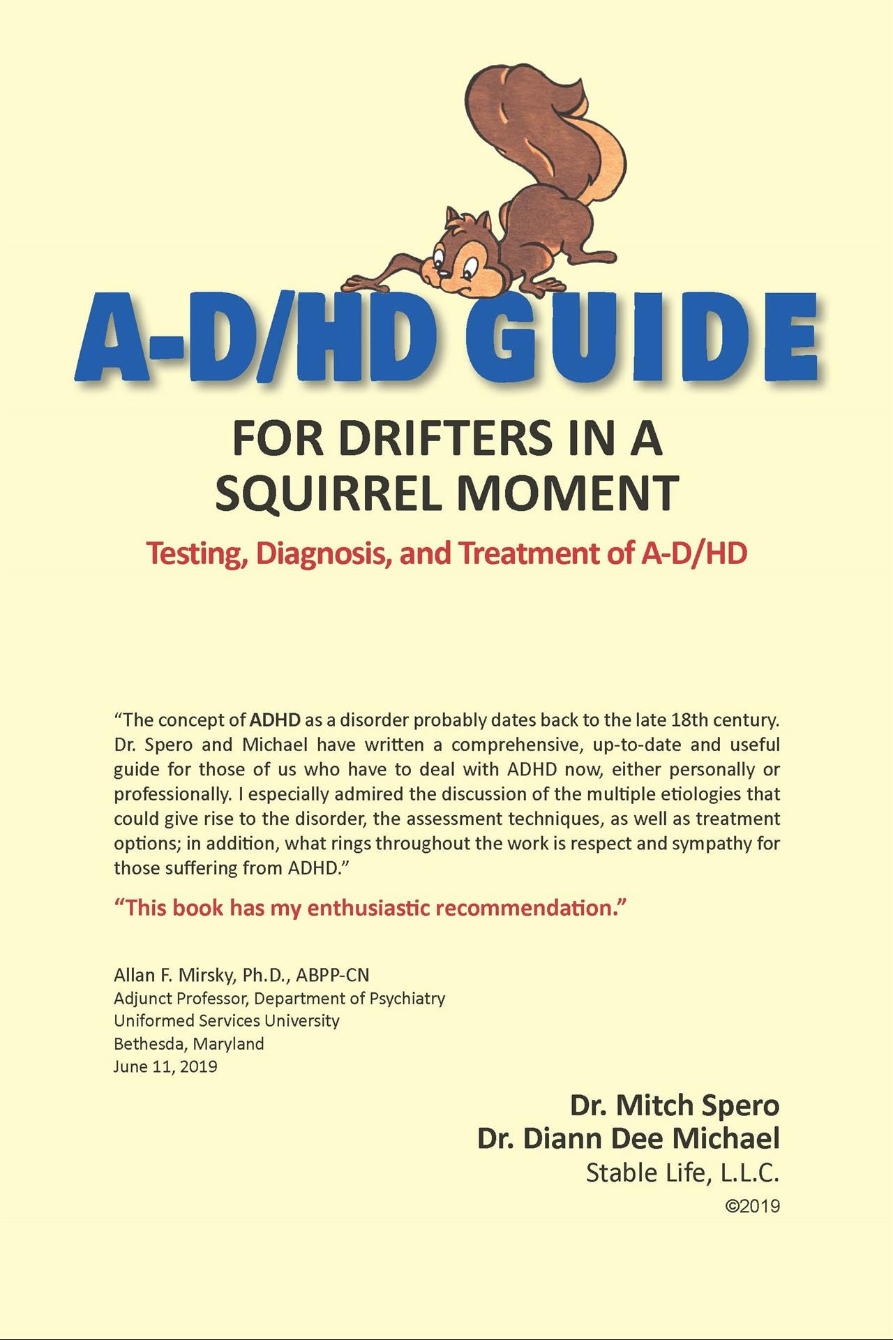 A-D/HD GUIDE FOR DRIFTERS IN A SQUIRREL MOMENT (The Book)