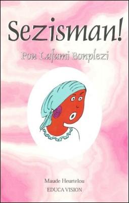 Sezisman Pou Lafami Bonplezi