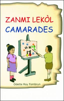 Big Book Zanmi Lekòl / Camarades