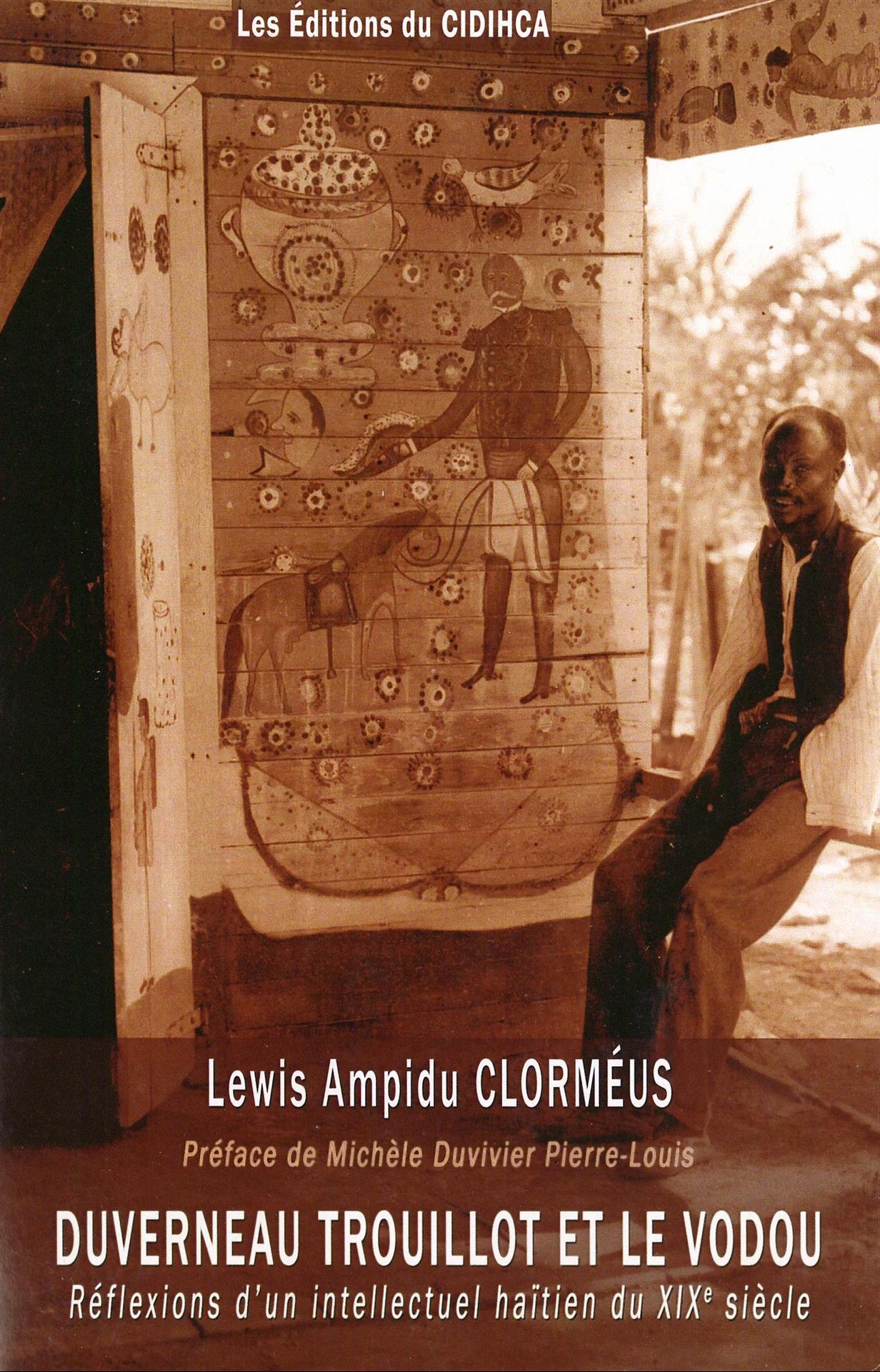 Duverneau Trouillot et le vodou : réflexions d'un intellectuel haïtien du XIXe siécle