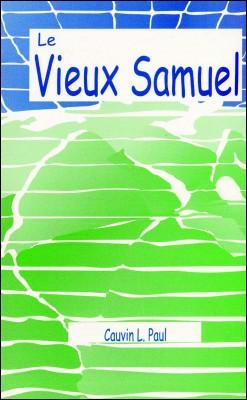 Le Vieux Samuel