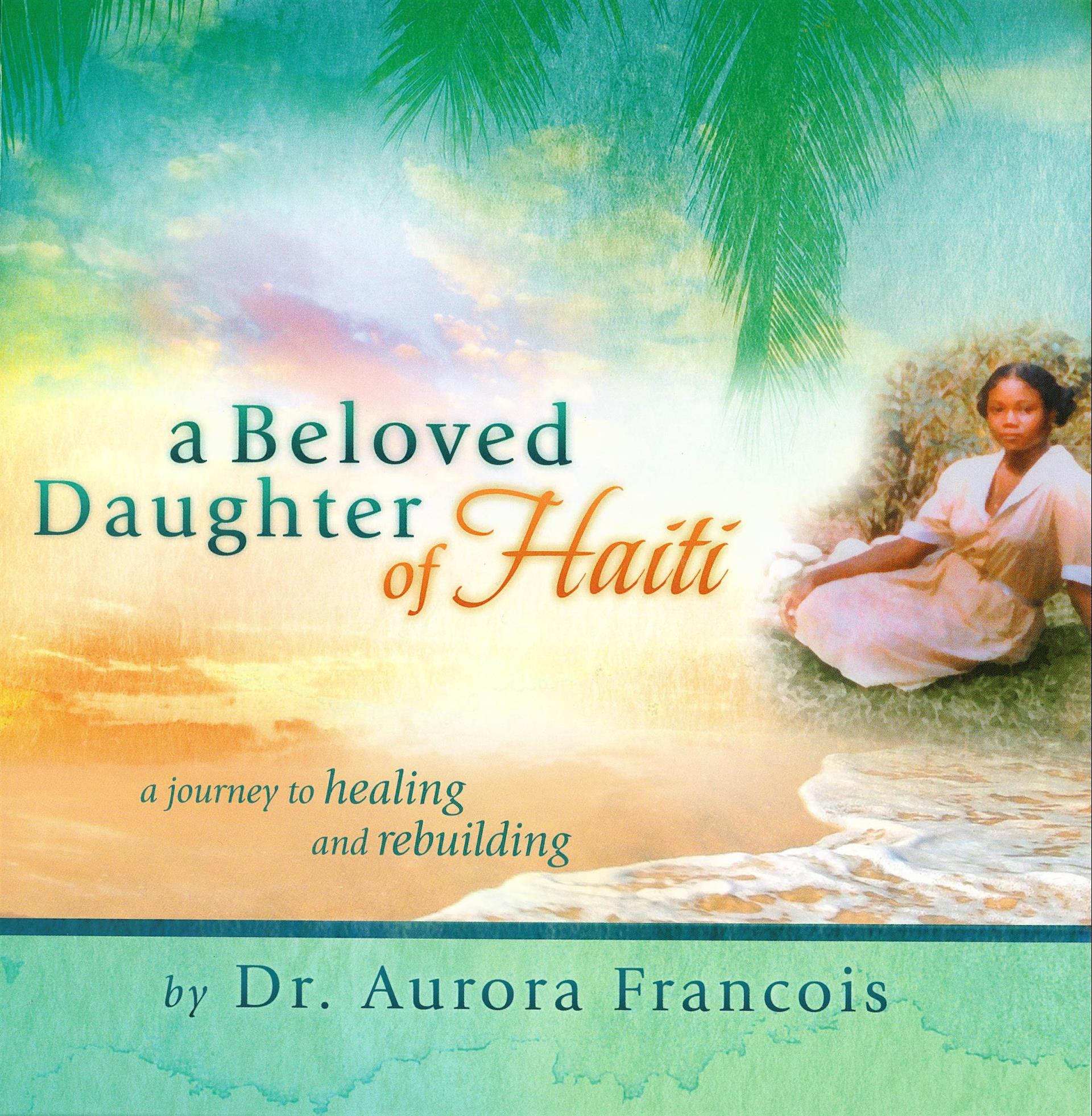 A Beloved Daughter Of Haiti