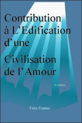 Contibution à l'Edification d'une Civilisation de l'Amour