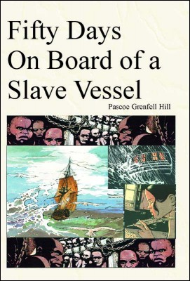 Fifty Days on Board of a Slave Vessel