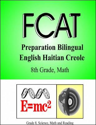 FCAT Preparation Haitian Creole Keys (grade 8)