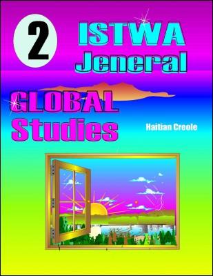 Istwa Jeneral Dezyèm Pati / Global Studies Part II