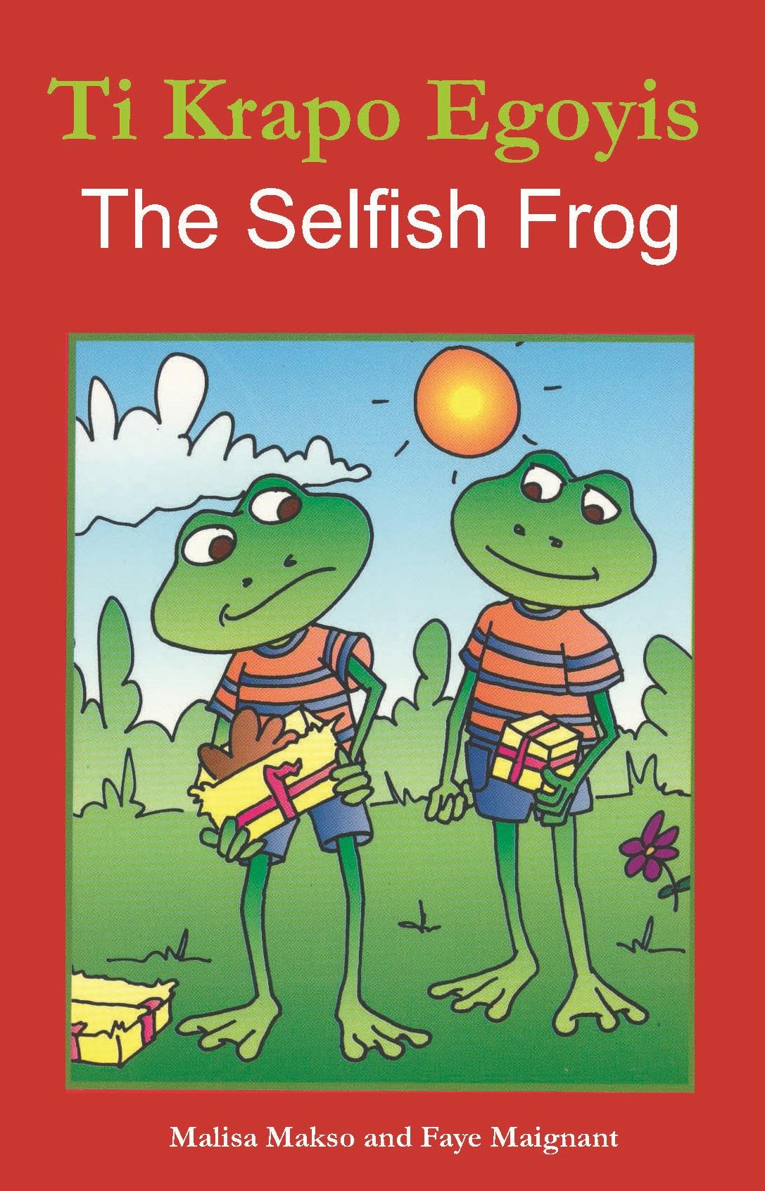 Ti Krapo egoyis / The Selfish Frog