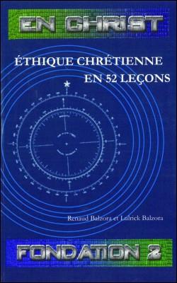 En Christ Ethique Chrétienne en 52 lecons