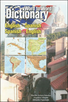 English-Spanish / Spanish-English Word to Word Dictionary