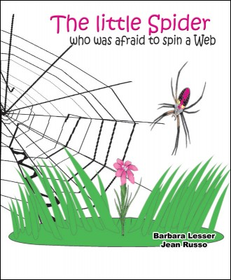 The little spider who was afraid to spin a web