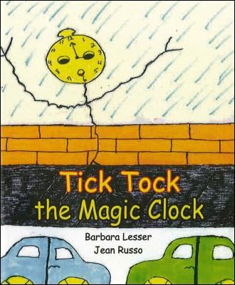 Tick Tock the Magic Clock